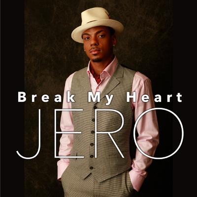 ジェロ「Break My Heart」ジャケット写真