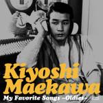 【ニューアルバム情報】前川 清「My Favorite Songs ~Oldies~」